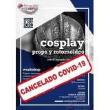 Cosplay con rotomoldeo  (20-21 mayo 2020)