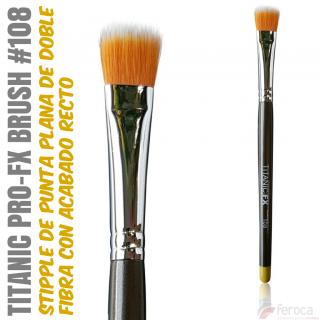 TITANIC PRO-FX BRUSH 108 -Stipple plana recta medio-