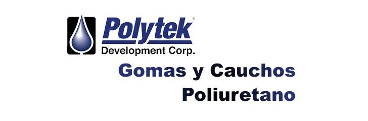 Gomas y  Cauchos de Poliuretano Polytek